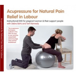 Acupressure for Natural Pain Relief in Labour DVD: (View larger image)