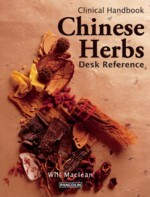Clinical Handbook of Chinese Herbs: Desk Reference (View larger image)