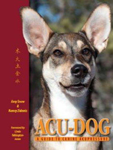 Acu-Dog Guide to Canine Acupressure (Acu-Dog Guide to Canine Acupressure)