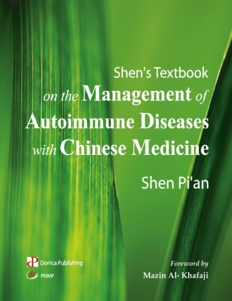 Shen''s Textbook on the Management of Autoimmune Di (Shen''s Textbook on Management of Autoimmune Diseases TCM)