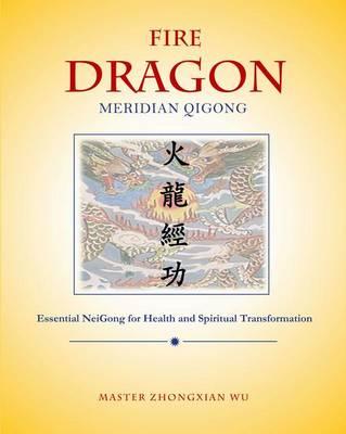 Fire Dragon Meridian Qigong (Cover Image)