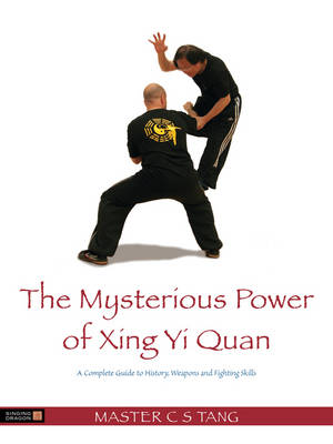 Mysterious Power of Xingyi Quan: (Cover Image)