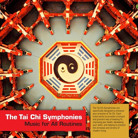 The Tai Chi Symphonies: Music for all Routines (CD (The Tai Chi Symphonies: Music for all Routines (CD))