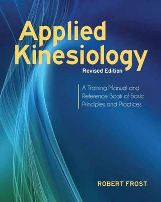 Applied Kinesiology: Principles & Practice (Cover Image)