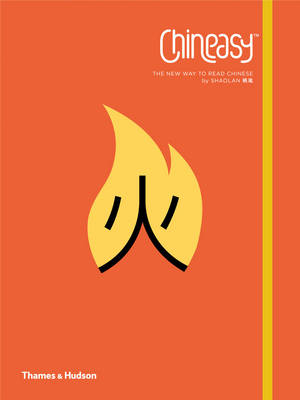 Chineasy: The New Way to Read Chinese (Cover Image)