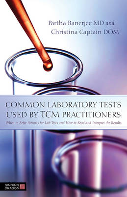 Common Laboratory Tests used by TCM Practitioners (Cover Image)