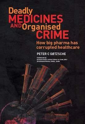 Deadly Medicines and Organised Crime (Cover Image)