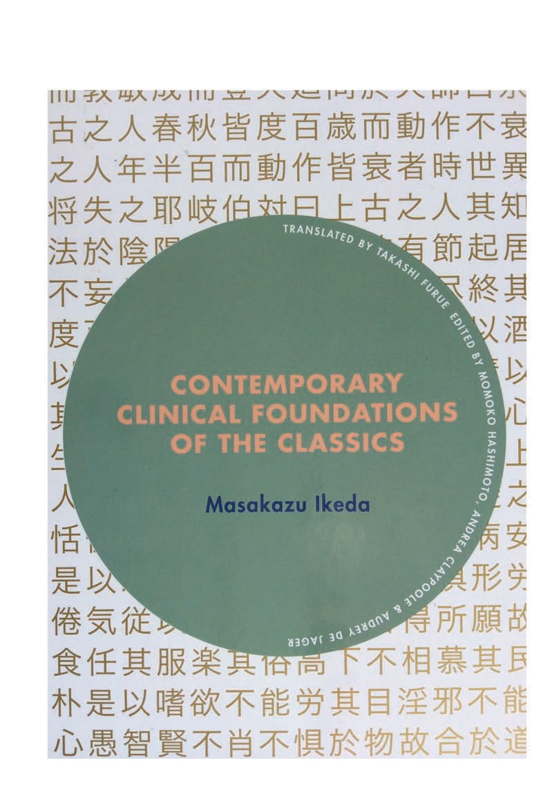 Contemporary Clinical Foundations of the Classics (Contemporary Clinical Foundations of the Classics)