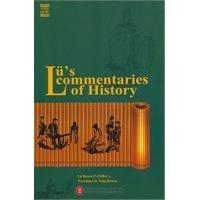 Lu''s Commentaries of History 吕氏春秋 (Lu''s Commentaries of History)