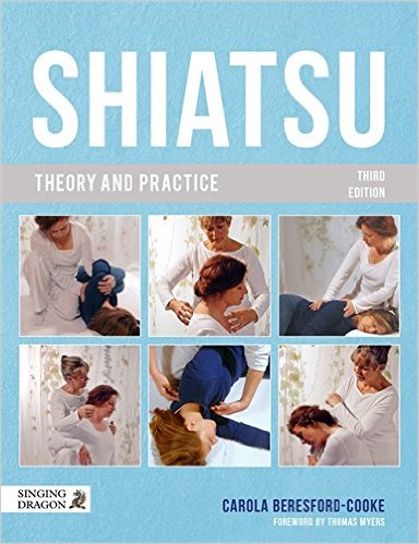 Shiatsu Theory & Practice (Shiatsu Theory & Practice: A Comprehensive Text for the Student & Professional)