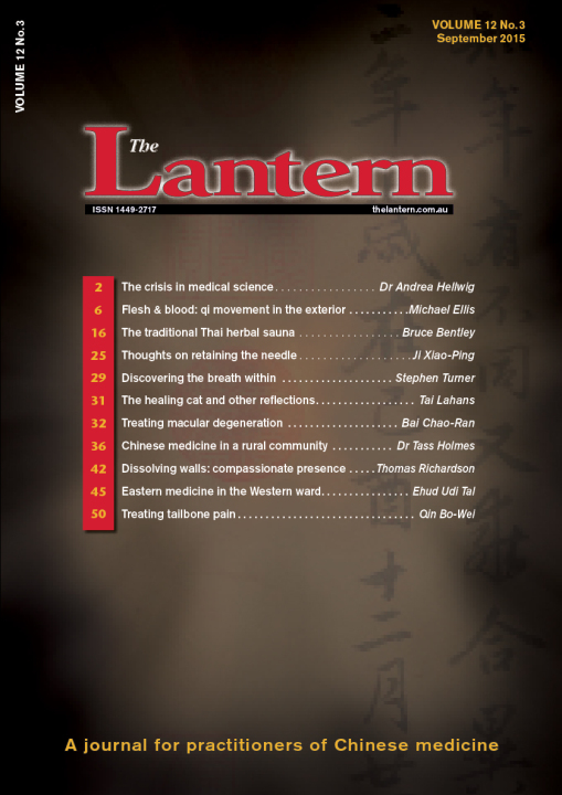 The Lantern: (Back Issue) A Journal of Traditional (The Lantern: (Current Issue) A Journal of Traditional Chinese Medicine: Volume 13