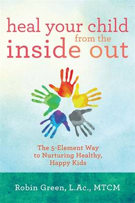 Heal Your Child from the Inside Out: (Cover Image)