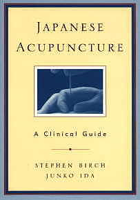Japanese Acupuncture: A Clinical Guide (View larger image)