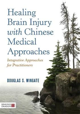 Healing Brain Injury with Chinese Medical Approach (Cover Image)