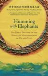 Humming with Elephants (Shen Nong Bencao Jing:)