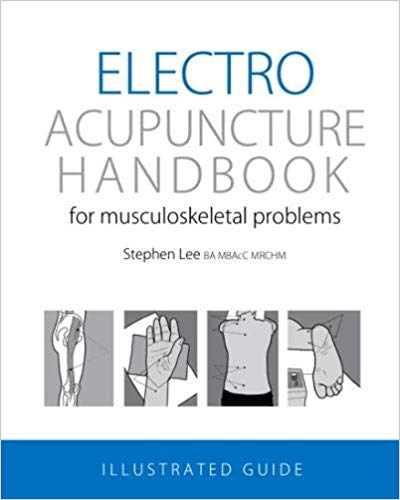 Electro Acupuncture Handbook for Musculoskeletal P (Electroacupuncture: A Practical Manual & Resource (with CD-ROM))