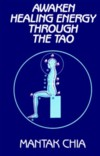 Awaken Healing Energy Through the Tao (View larger image)