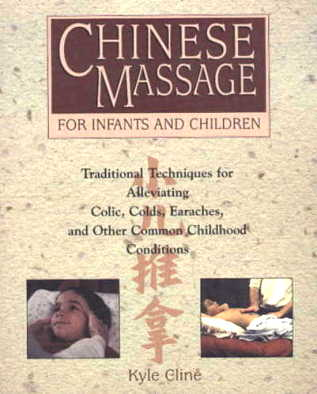 Chinese Massage for Infants & Children: Traditiona (View larger image)