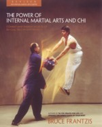 The Power of Internal Martial Arts: Combat Secrets (View larger image)