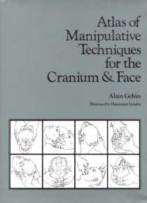 Atlas of Manipulative Techniques for the Cranium & (View larger image)