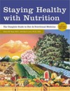 Staying Healthy With Nutrition: The Complete Guide (View larger image)