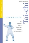 Complete Tai-Chi: The Definitive Guide to Physical (View larger image)