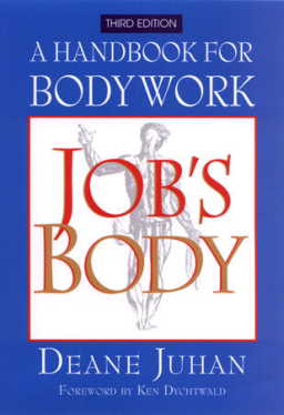 Job''s Body: A Handbook for Bodywork (3rd edition) (View larger image)