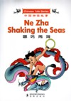 Chinese Tales Series: Ne Zha Shaking the Seas (Eng (View larger image)